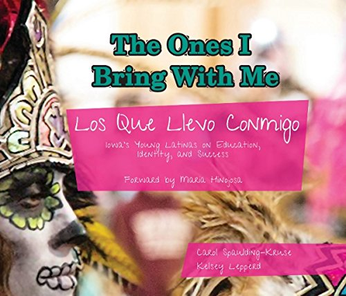 9780615970301: The Ones I Bring With Me/Los Que Llevo Conmingo: Iowa's Young Latinas on Education, Identity and Success