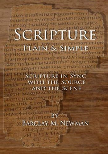 Scripture Plain Simple: Scripture in Sync with: Barclay M Newman