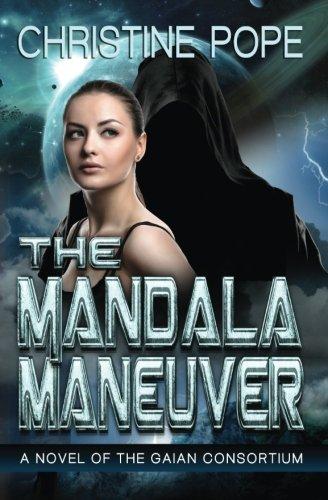 The Mandala Maneuver: Christine Pope