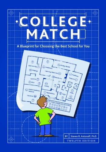 9780615971339: College Match: A Blueprint for Choosing the Best School for You, 12th Edition