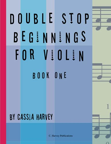 9780615971391: Double Stop Beginnings for the Violin, Book One