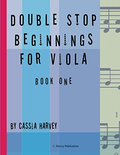 Double Stop Beginnings for Viola, Book One: Cassia Harvey