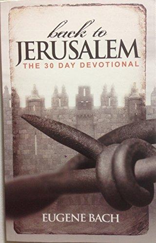 9780615972053: Back to Jerusalem, The 30 Day Devotional