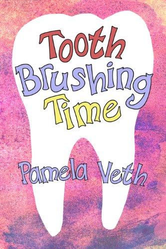 9780615972831: Tooth Brushing Time