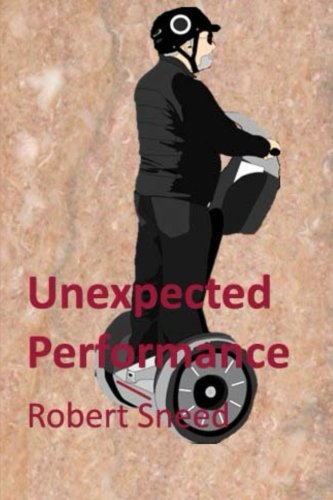9780615973104: Unexpected Performance