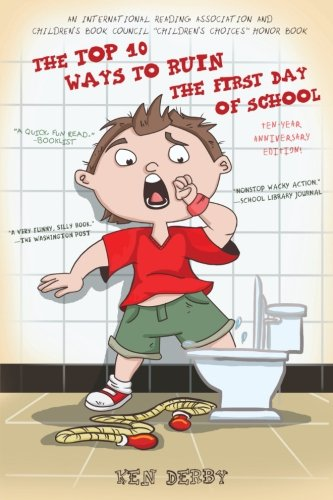 9780615974194: The Top 10 Ways to Ruin the First Day of School: Ten-Year Anniversary Edition