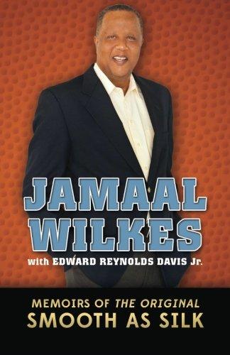 9780615974842: Jamaal Wilkes: Memoirs of The Original Smooth As Silk