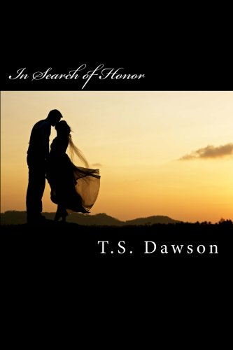 9780615974859: In Search of Honor: The Second Book in the Port Honor Series