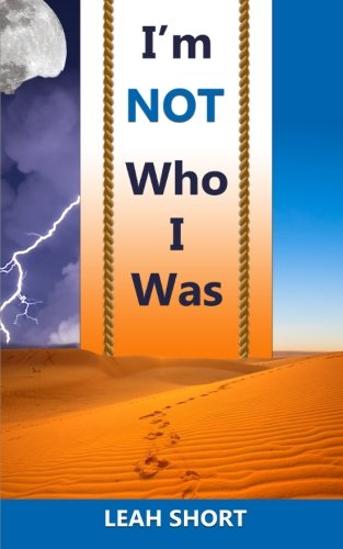 Im Not Who I Was: Leah Short