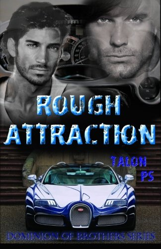 9780615977300: Rough Attraction (Dominion of Brothers) (Volume 3)