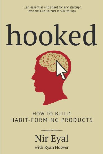 9780615978628: Hooked: How to Build Habit-Forming Products