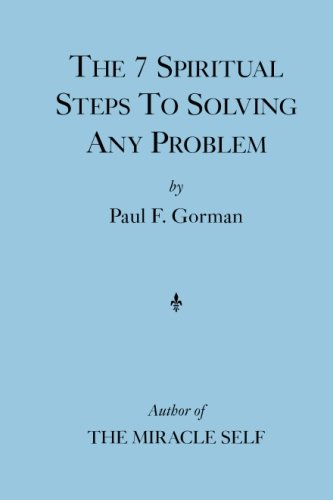 9780615978673: The 7 Spiritual Steps To Solving Any Problem
