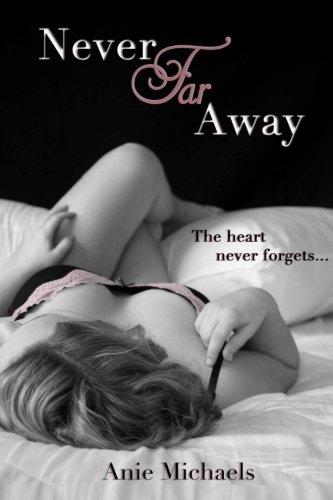 9780615979342: Never Far Away (The Never Series) (Volume 2)