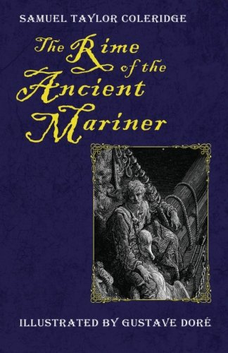 The Rime of the Ancient Mariner (Illustrated: Coleridge, Samuel Taylor