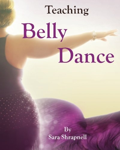 9780615980843: Teaching Belly Dance