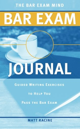 9780615981819: The Bar Exam Mind Bar Exam Journal: Guided Writing Exercises to Help You Pass the Bar Exam