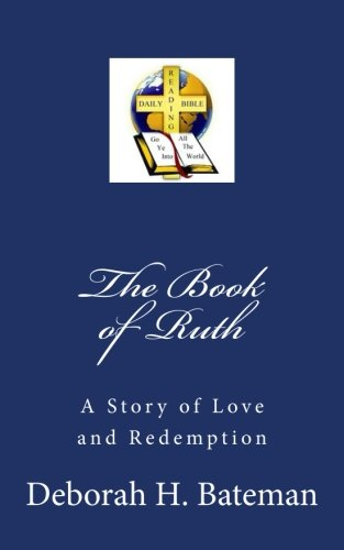 9780615982410: The Book of Ruth: A Story of Love and Redemption