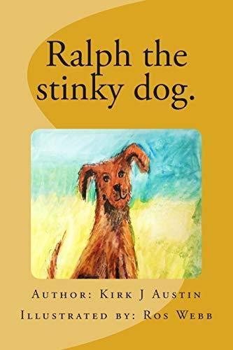 9780615983394: Ralph the stinky dog.