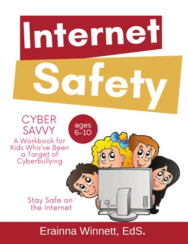 9780615983622: Cyber Savvy: A Workbook for Kids Who Have Been a Target of Cyberbullying