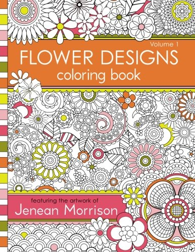 1 flower designs coloring book an adult coloring book