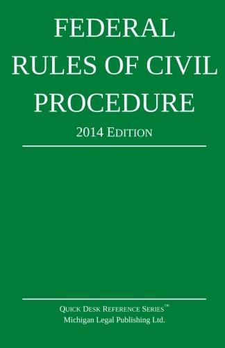 Federal Rules of Civil Procedure: Quick Desk: Michigan Legal Publishing