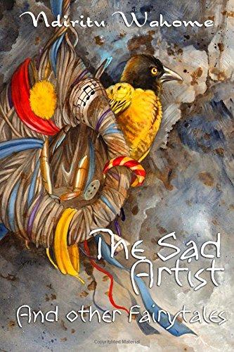 The Sad Artist and Other Fairytales: Wahome, Ndiritu