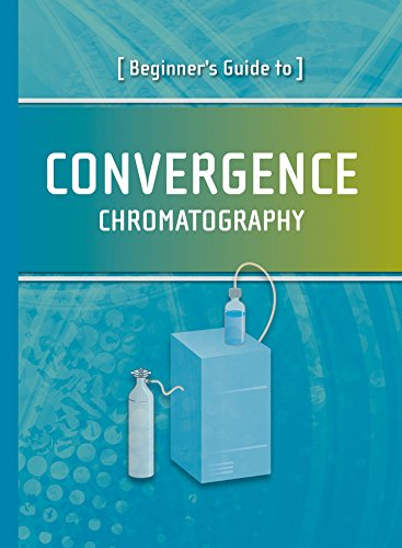 9780615984964: Beginner's Guide to Convergence Chromatography (Waters Series)