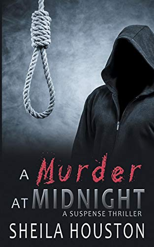 A Murder at Midnight: Sheila Houston