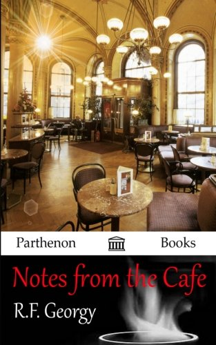 9780615986050: Notes from the Cafe