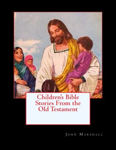 9780615986456: Children's Bible Stories From the Old Testament