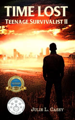 9780615986944: Time Lost: Teenage Survivalist II (Teenage Survivalist Book 2) (Volume 2)