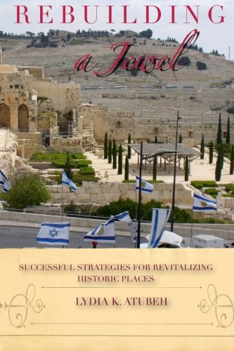 9780615988597: Rebuilding A Jewel: Successful Strategies for Revitalizing Historic Places