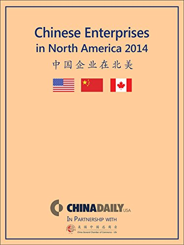 Chinese Enterprises in North America 2014: Baijie, Michael Barris,