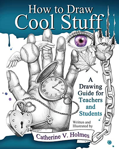 9780615991429: How to Draw Cool Stuff: A Drawing Guide for Teachers and Students