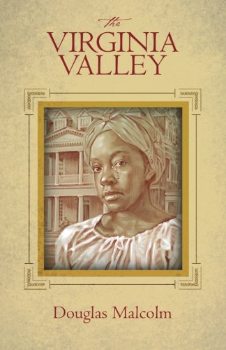 9780615992532: The Virginia Valley (Volume 1)