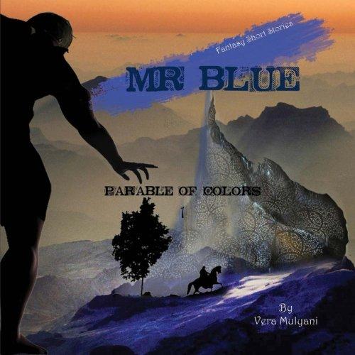 9780615993140: Parable of Colors: Mr. Blue (Volume 1)