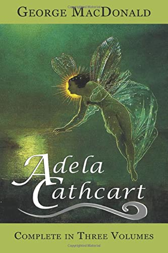 9780615994833: Adela Cathcart (Complete in Three Volumes)