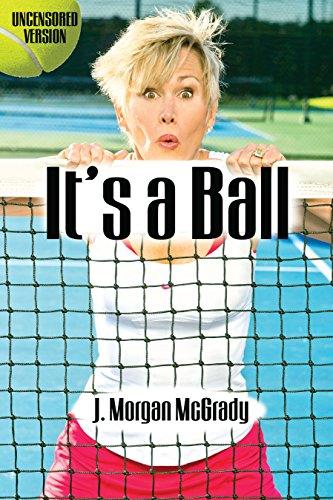 9780615997308: It's a Ball