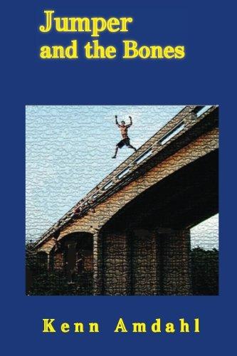 Jumper and the Bones: Amdahl, Kenn