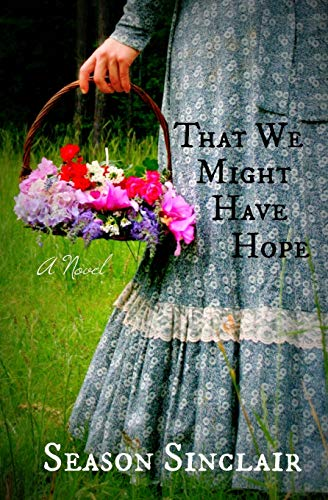That We Might Have Hope: Manor Home Literary Society