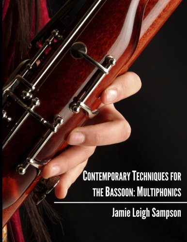 9780615999388: Contemporary Techniques for the Bassoon: Multiphonics