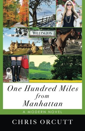 9780615999838: One Hundred Miles from Manhattan
