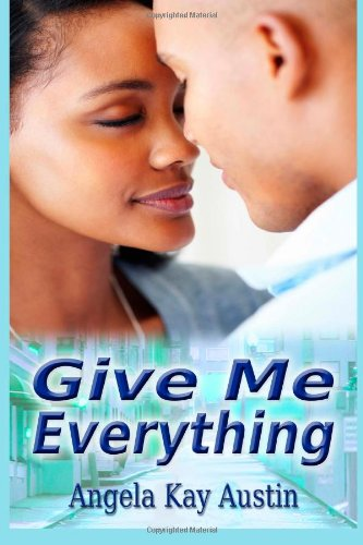 9780616005033: Give Me Everything