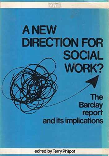 9780617003489: New Direction for Social Work: Barclay Report and Its Implications