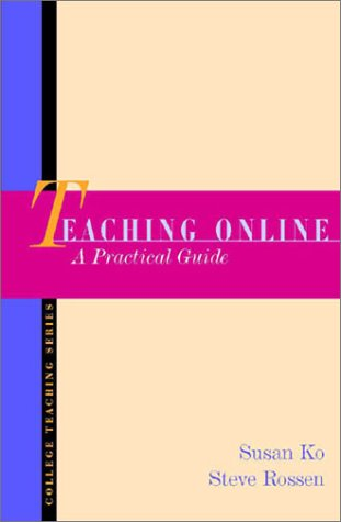 9780618000425: Teaching Online: A Practical Guide