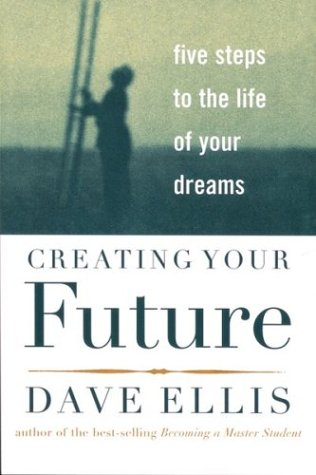 9780618001804: Creating Your Future