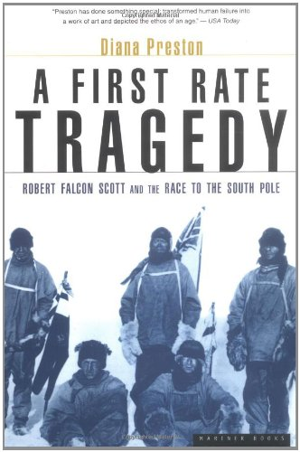 9780618002016: A First Rate Tragedy: Robert Falcon Scott and the Race to the South Pole