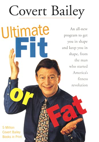The Ultimate Fit or Fat (0618002049) by Covert Bailey