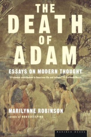 9780618002061: The Death of Adam: Essays on Modern Thought