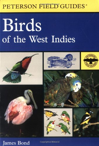 9780618002108: A Field Guide to Birds of the West Indies (Peterson Field Guides)